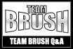 TEAM BRUSH Q&A